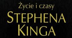 Życie i czasy Stephena Kinga zajawka