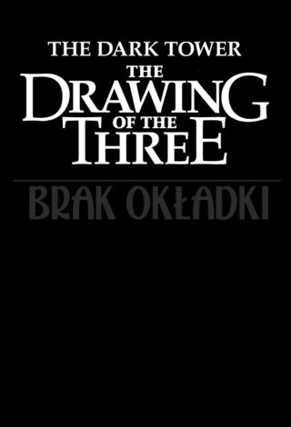 Drawing of the Three – brak okładki